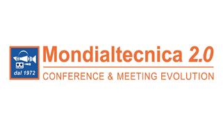 MONDIALTECNICA 2.0 CONFERENCE & MEETING EVOLUTION